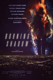 Burning Shadow ( Malas Decisiones )