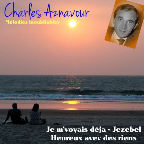 Charles Aznavour – Mélodies inoubliables (2018) [MP3]