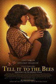 Tell It to the Bees ( El secreto de las abejas )