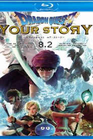 Dragon Quest: Your Story WEB-DL m1080p