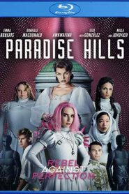 Paradise Hills MicroHD 720p