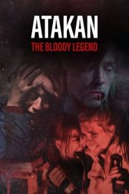 Atakan. The Bloody Legend WEB-DL m720p