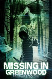 Missing In Greenwood WEB-DL m720p
