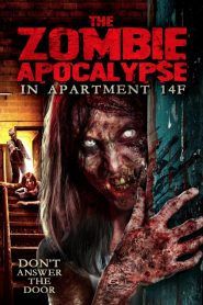 The Zombie Apocalypse in Apartment 14F WEB-DL m1080p