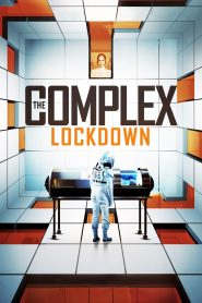 The Complex: Lockdown WEB-DL m1080p