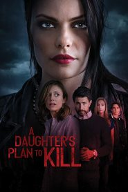 A Daughter's Plan to Kill WEB-DL m1080p