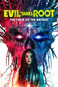 Evil Takes Root WEB-DL m1080p