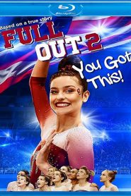 Full Out 2: You Got This! HDRip