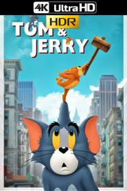 Tom y Jerry 4K UHD HDR